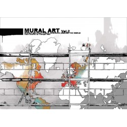 Mural Art Vol.2 - Murals on huge public Surfaces around the World