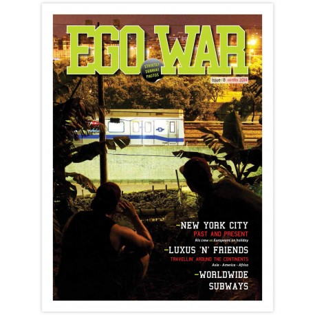 Egowar 8 - Strictly subway magazine
