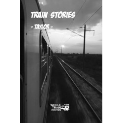 Train Stories - Taylor