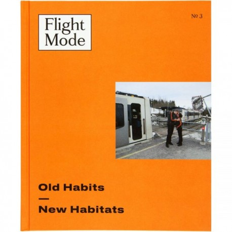Flight Mode 3 - Old habits, New habits